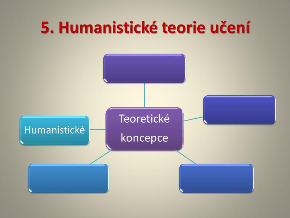 5. Humanistické teorie učení