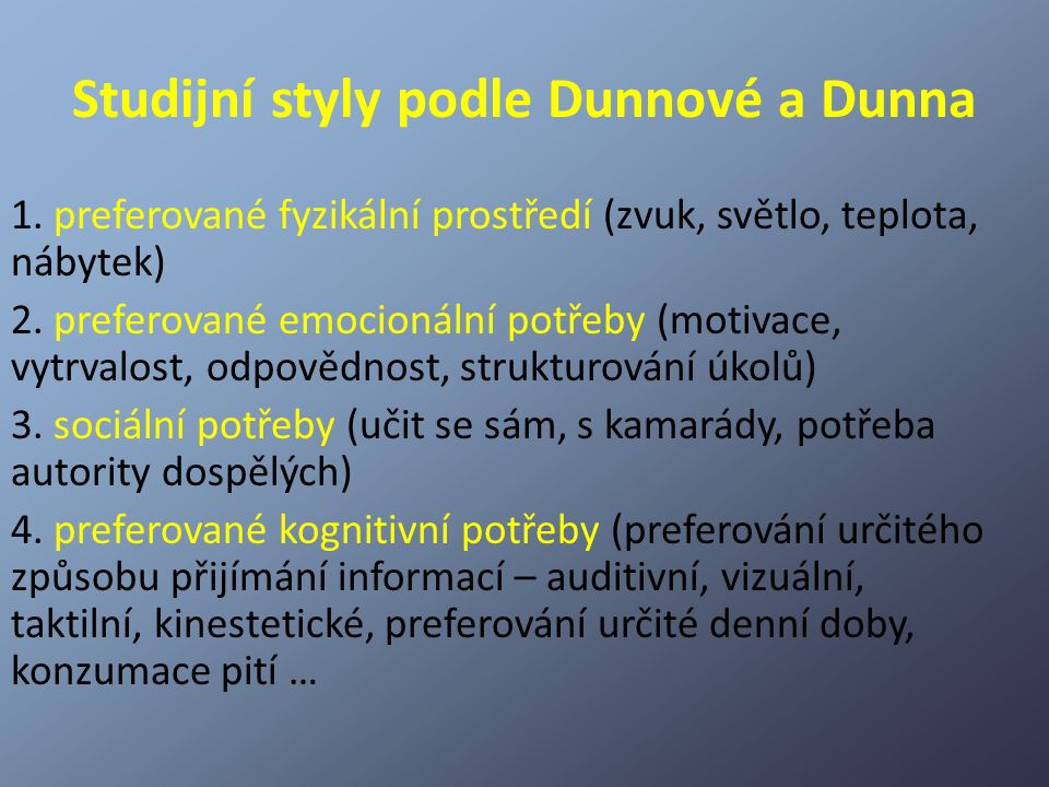 Studijní styly podle Dunnové a Dunna