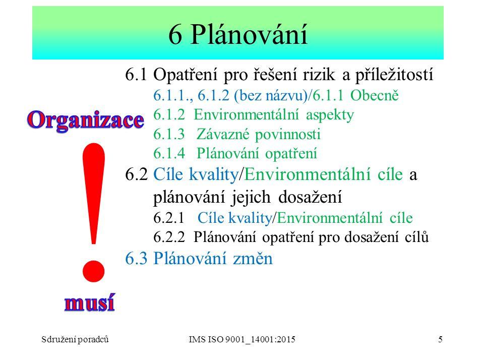 ! 6 Plánování Organizace musí