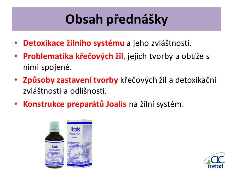 Obsah přednášky Detoxikace žilního systému a jeho zvláštnosti.