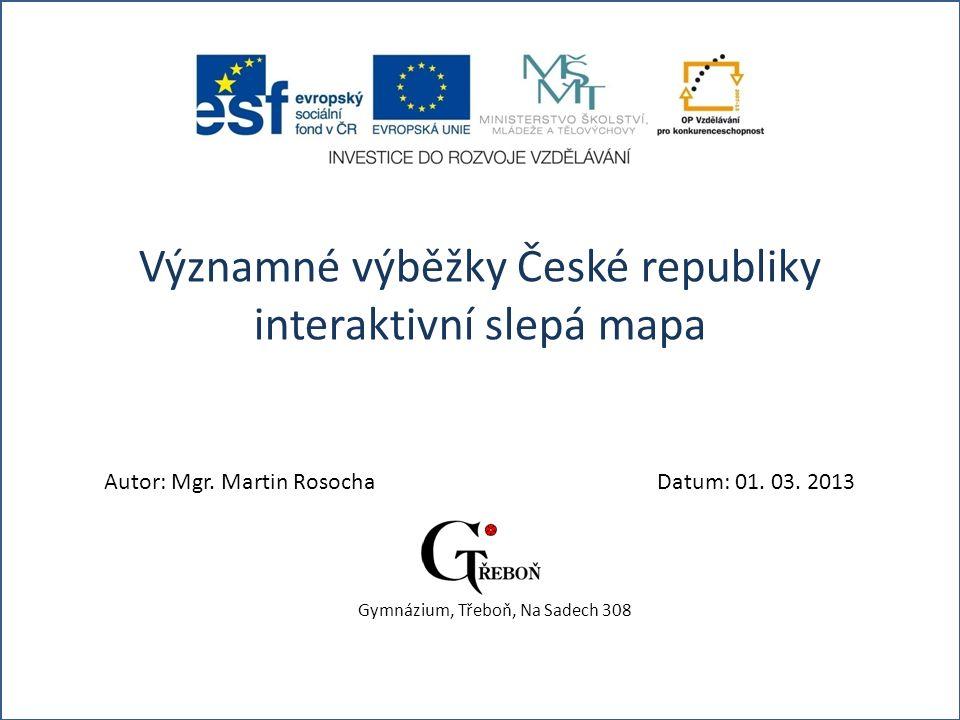 Významné výběžky České republiky interaktivní slepá mapa