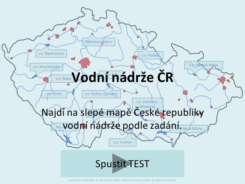 Najdi na slepé mapě České republiky vodní nádrže podle zadání.
