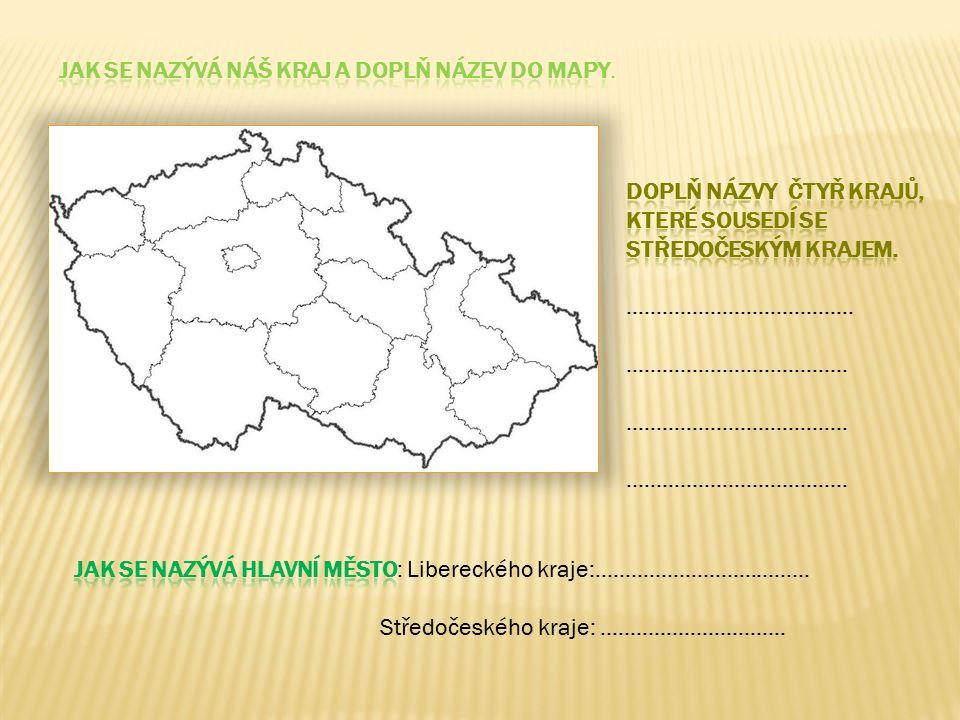 Jak se nazývá náš kraj a doplň název do mapy.
