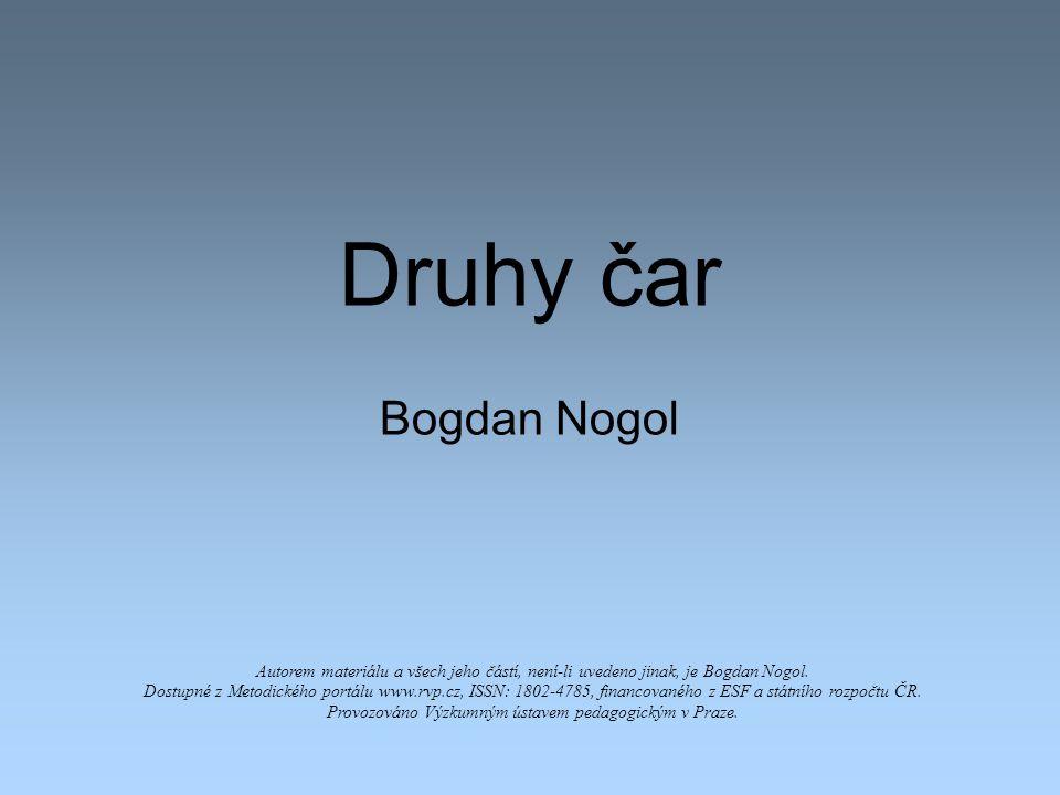 Druhy čar Bogdan Nogol