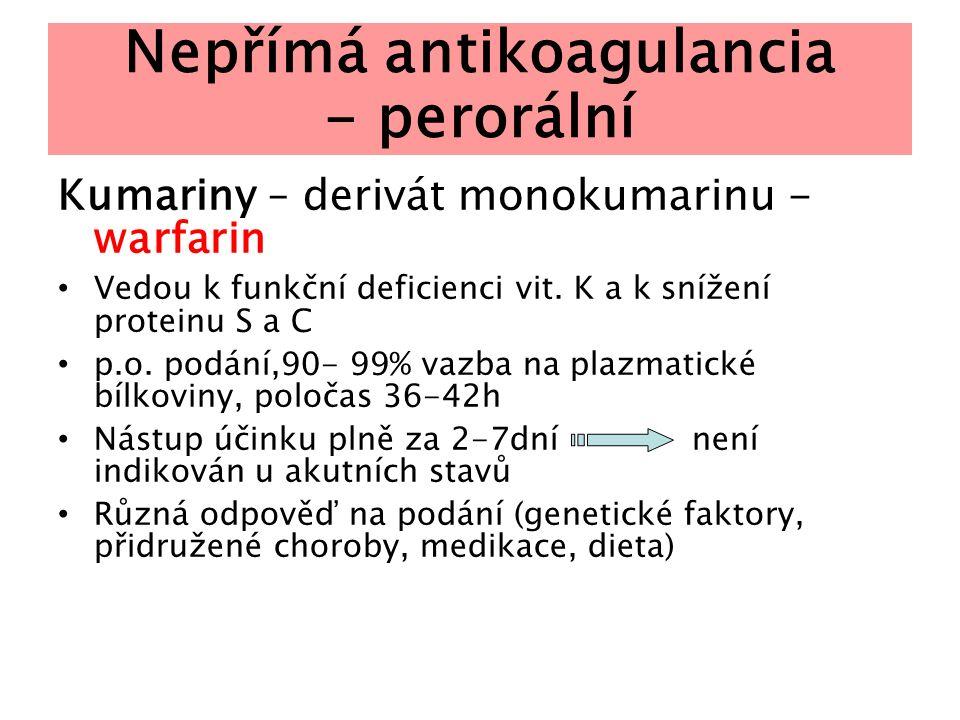 Nepřímá antikoagulancia - perorální