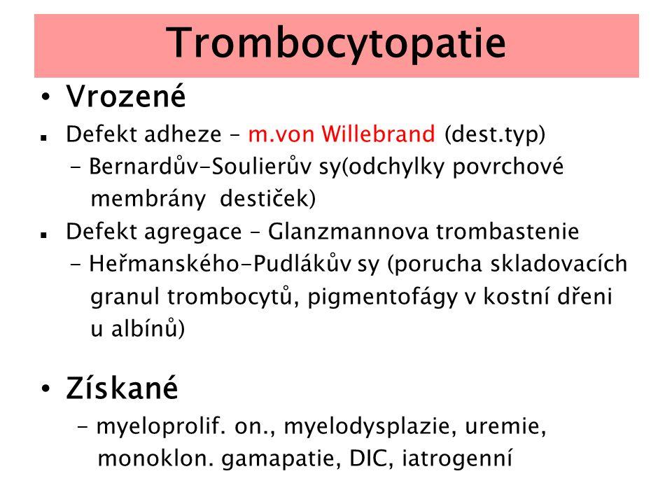Trombocytopatie Vrozené Získané
