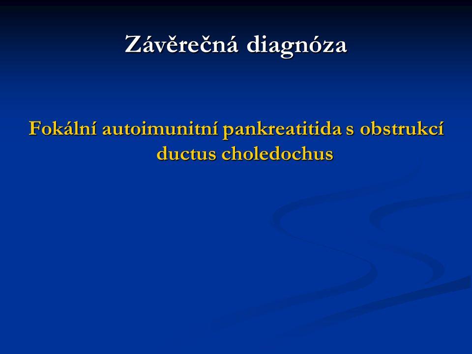 Fokální autoimunitní pankreatitida s obstrukcí ductus choledochus
