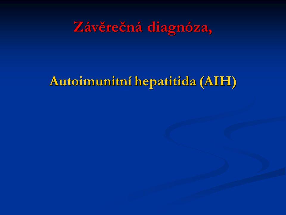 Autoimunitní hepatitida (AIH)