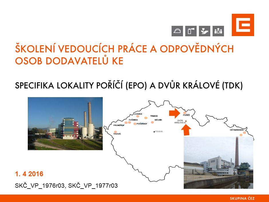 Specifika lokality EPO a TDK obsah prezentace