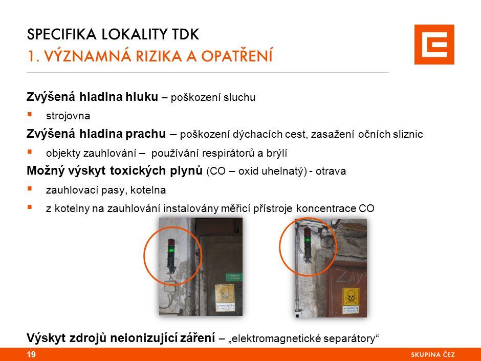 Specifika lokality EPO a TDK 1. ŘÍZENÍ PRACÍ - důležitá upozornění