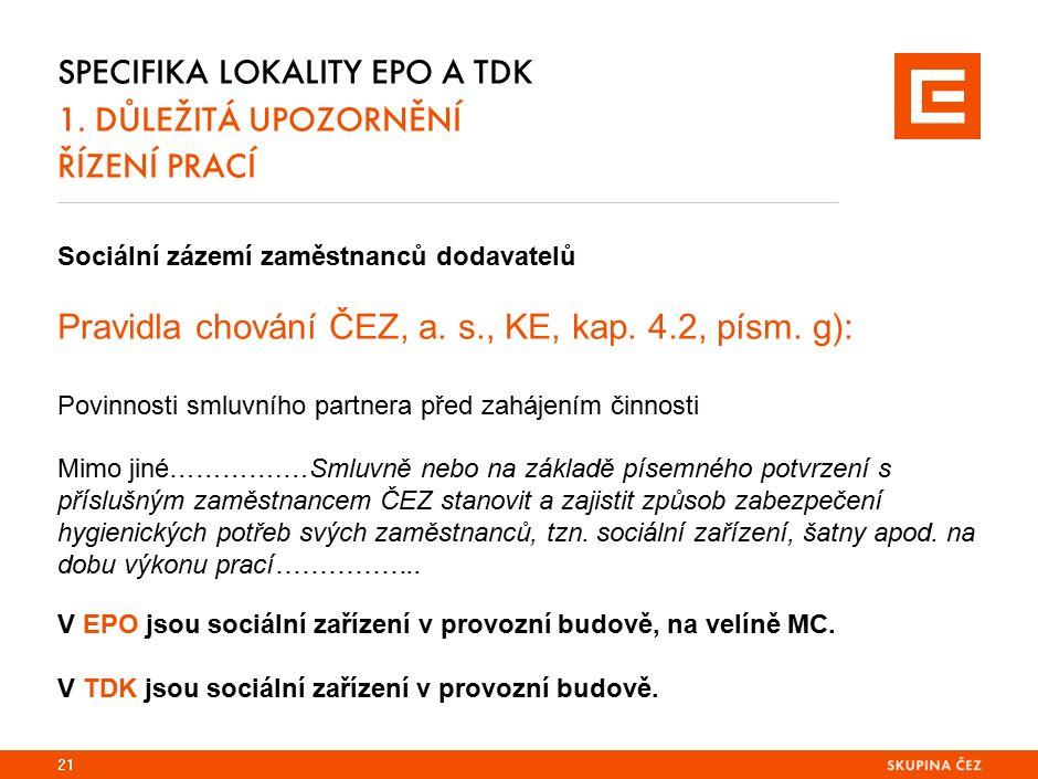 Specifika lokality EPO a TDK 1. důležitá upozornění