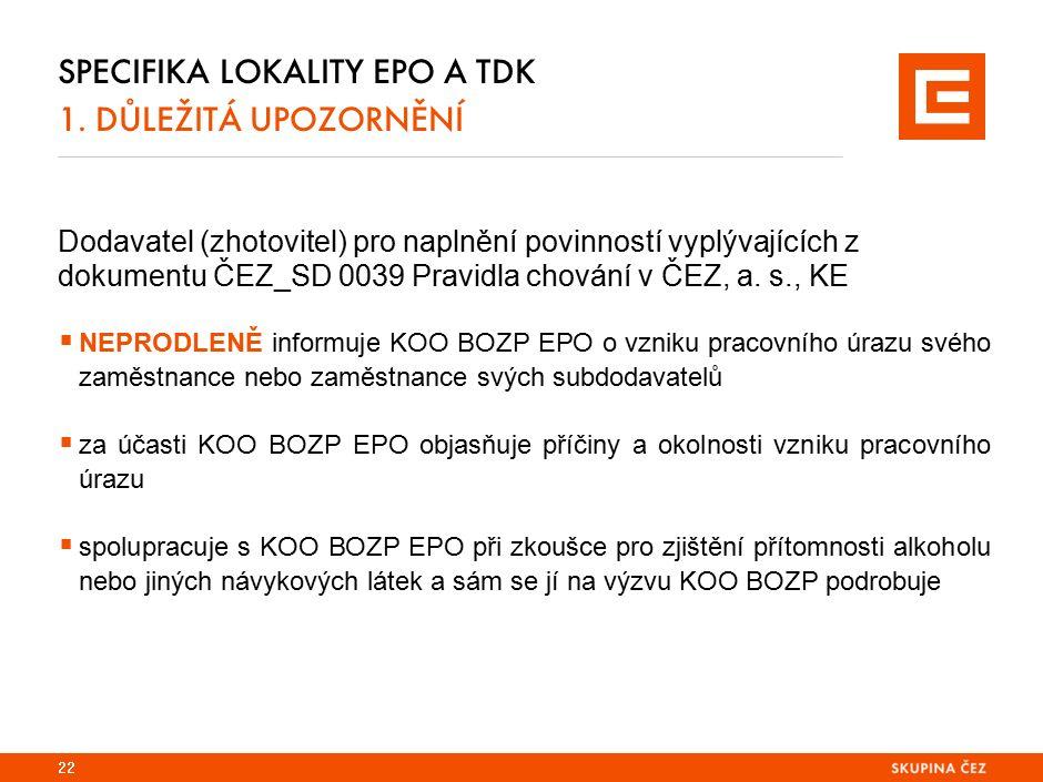 Specifika lokality EPO a TDK 1. KONTAKT za oblast BOZP
