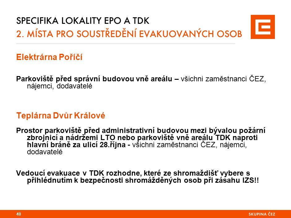 Specifika lokality EPO 2. Havarijní štáb