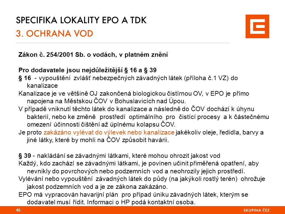 mobil: (+420) 721 660 983 Specifika lokality EPO a TDK 3. OCHRANA VOD