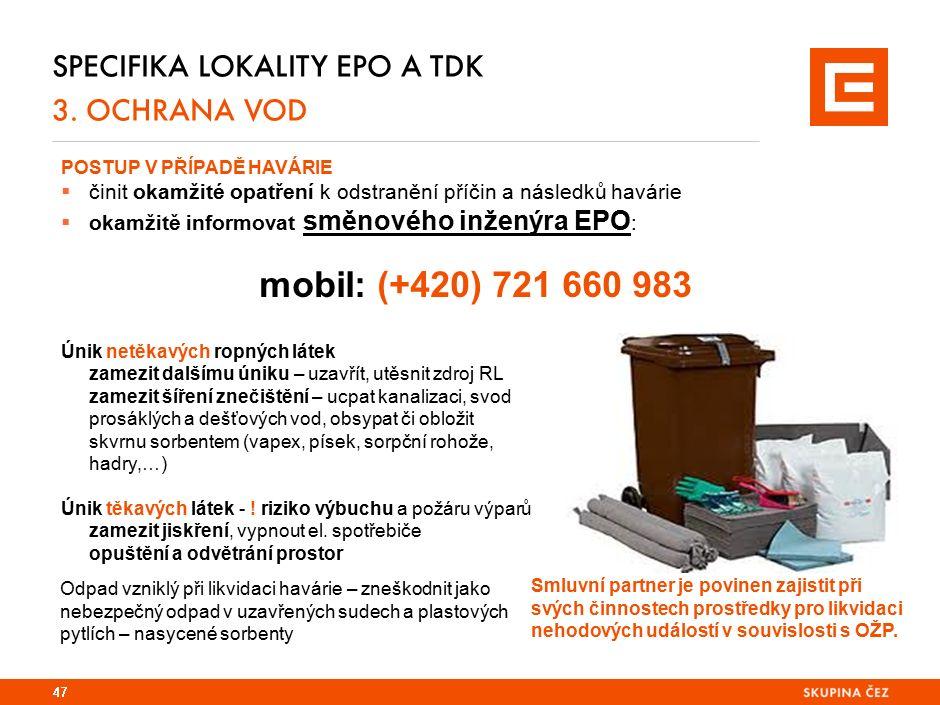 Specifika lokality EPO a TDK 3. KONTAKTY – oblast OŽP