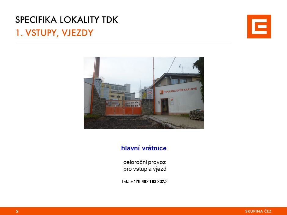Specifika lokality EPO a TDK 1. vstupy, vjezdy