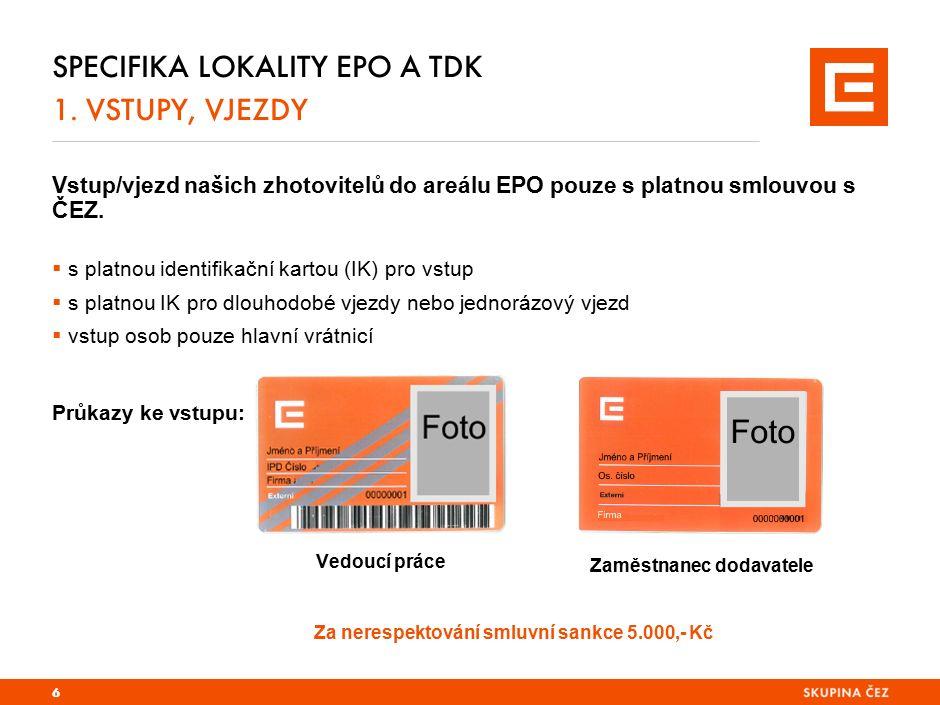 Specifika lokality EPO a TDK 1. DOPRAVA