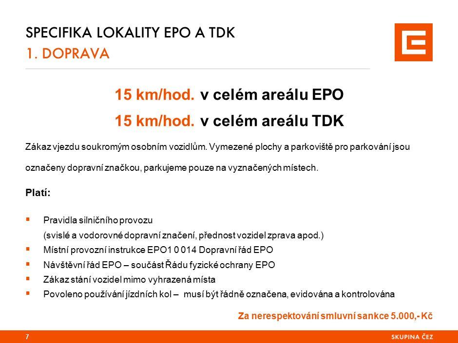 Specifika lokality EPO 1. PRVNÍ POMOC