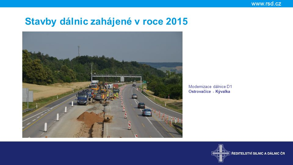 Stavby dálnic zahájené v roce 2015