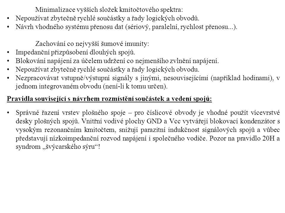 Minimalizace vyšších složek kmitočtového spektra: