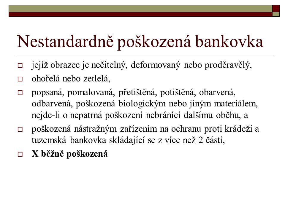 Nestandardně poškozená bankovka