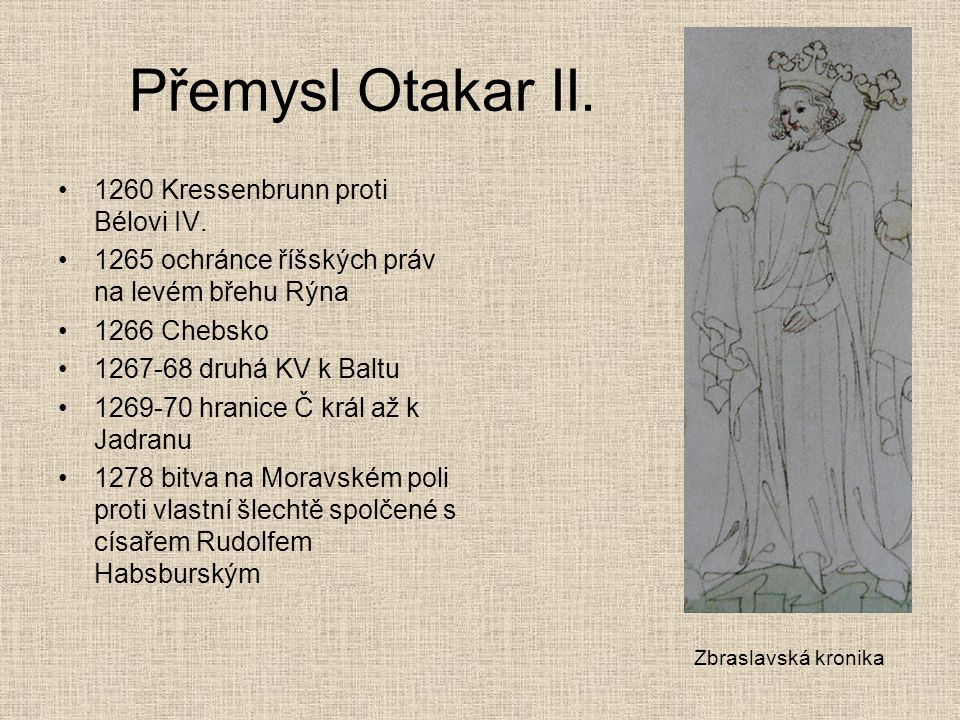 Přemysl Otakar II. 1260 Kressenbrunn proti Bélovi IV.