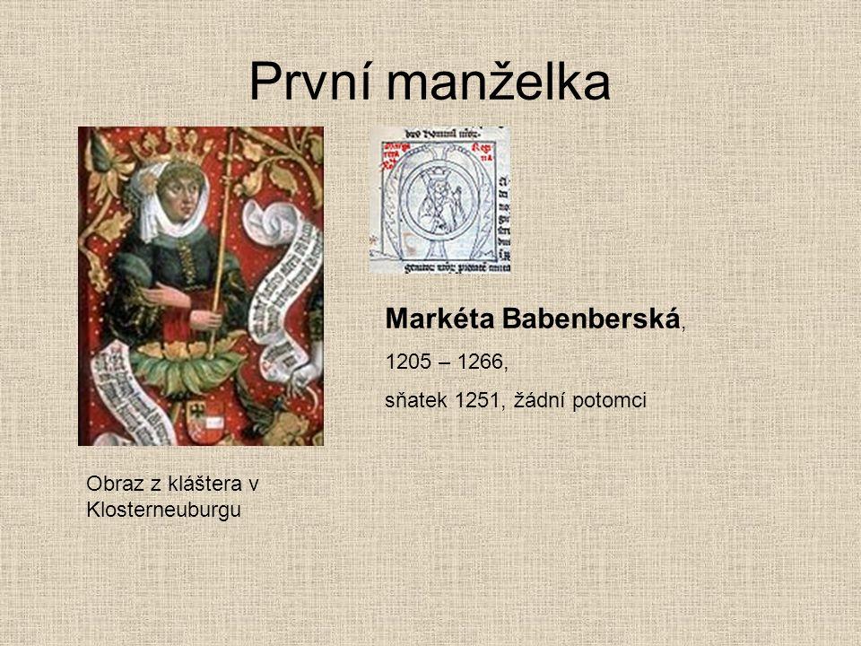 První manželka Markéta Babenberská, 1205 – 1266,