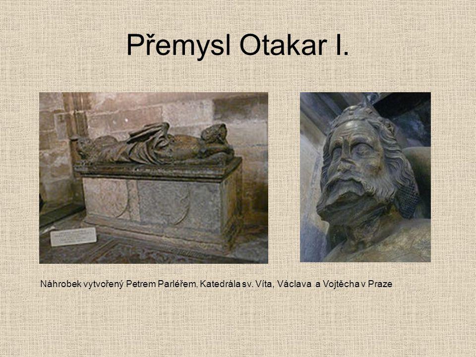 Přemysl Otakar I. Náhrobek vytvořený Petrem Parléřem, Katedrála sv.