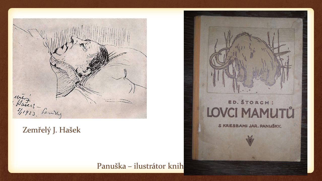 Zemřelý J. Hašek Panuška – ilustrátor knih