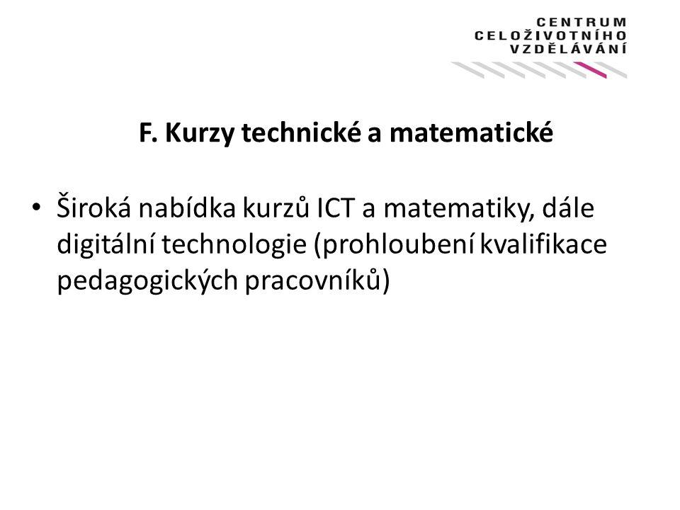 F. Kurzy technické a matematické