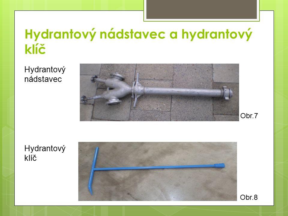 Hydrantový nádstavec a hydrantový klíč
