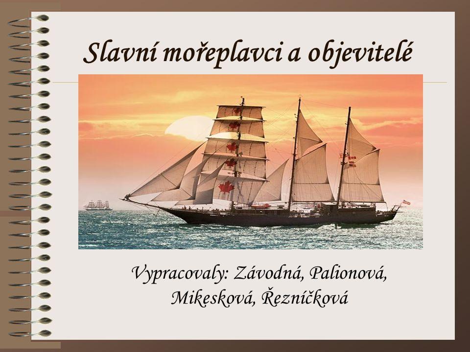 Slavní mořeplavci a objevitelé