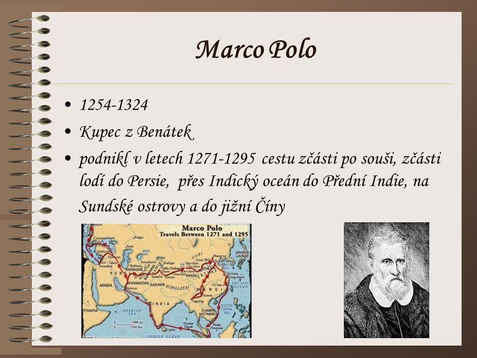 Marco Polo 1254-1324 Kupec z Benátek