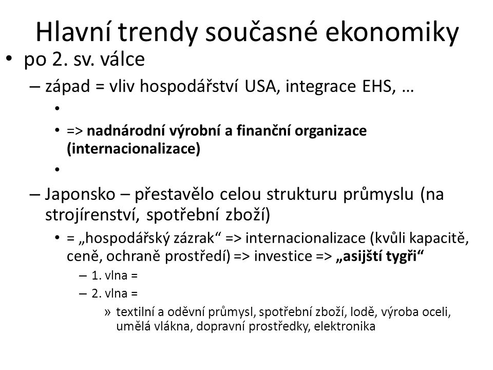 Hlavní trendy současné ekonomiky
