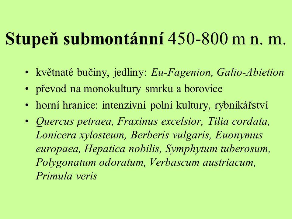 Stupeň submontánní 450-800 m n. m.