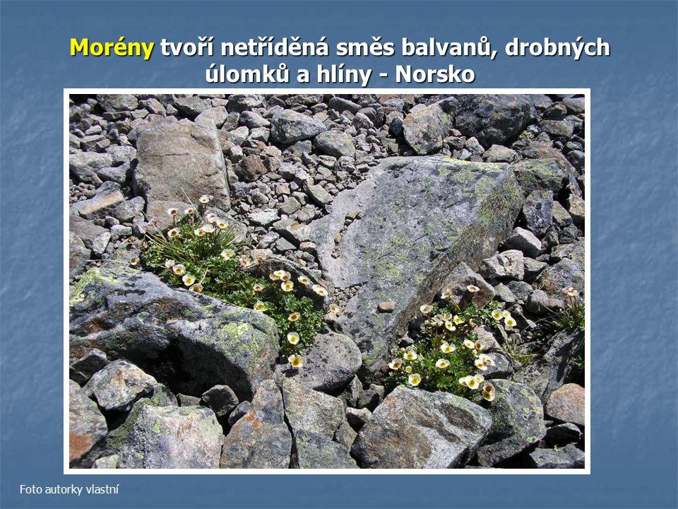 Morény tvoří netříděná směs balvanů, drobných úlomků a hlíny - Norsko