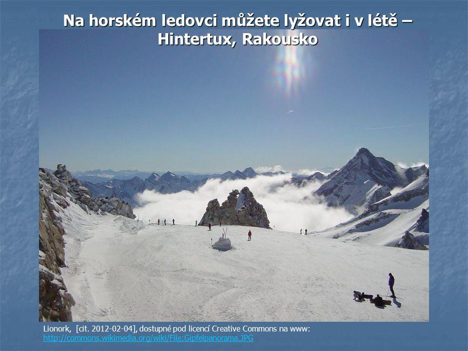 Na horském ledovci můžete lyžovat i v létě – Hintertux, Rakousko