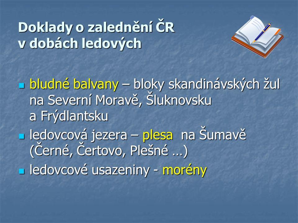 Doklady o zalednění ČR v dobách ledových