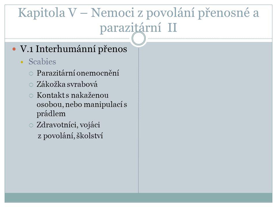 Kapitola V – Nemoci z povolání přenosné a parazitární II