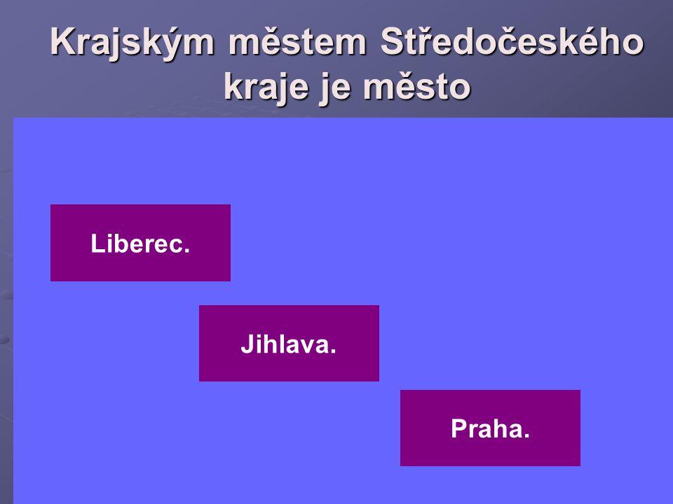 Krajským městem Středočeského kraje je město