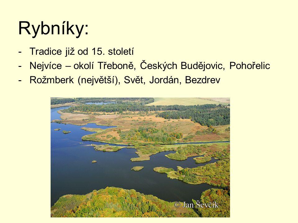 Rybníky: Tradice již od 15. století