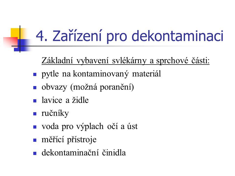 4. Zařízení pro dekontaminaci