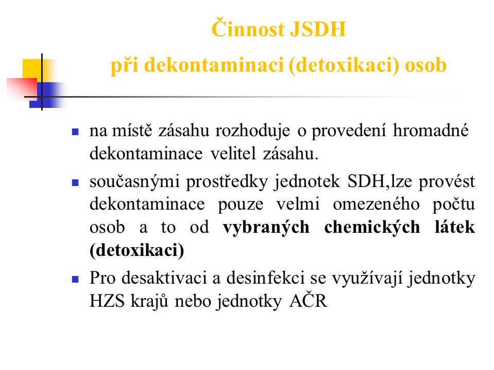 Činnost JSDH při dekontaminaci (detoxikaci) osob