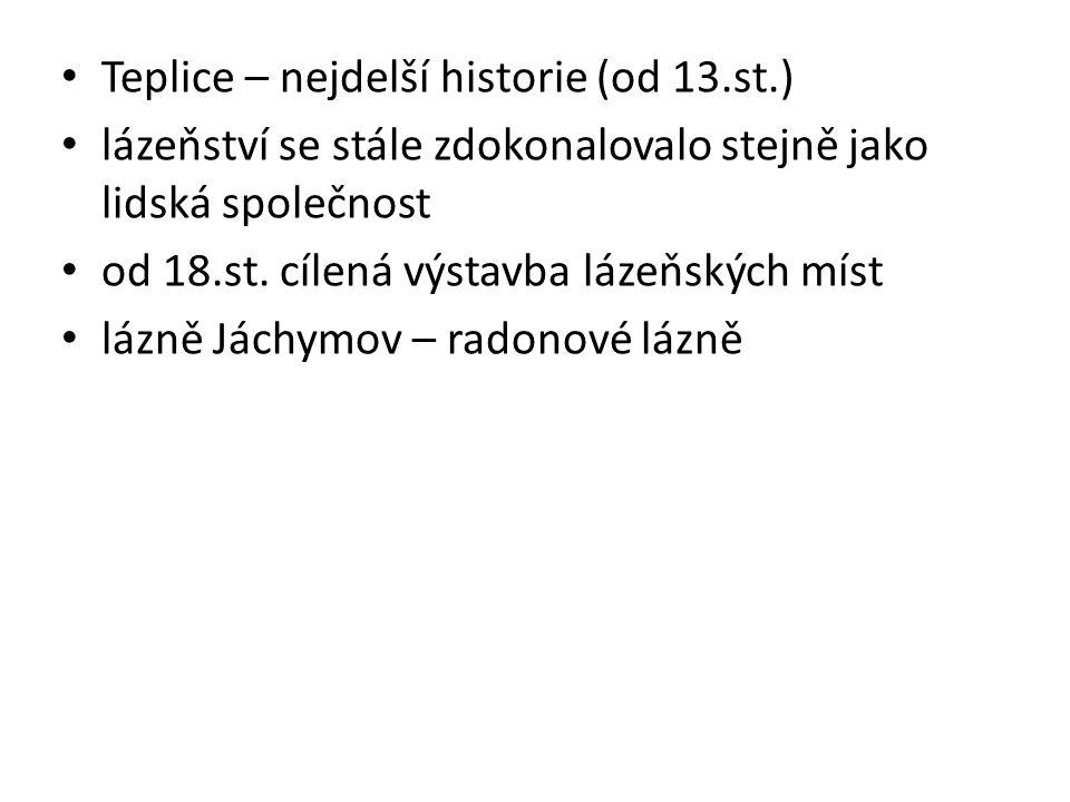Teplice – nejdelší historie (od 13.st.)