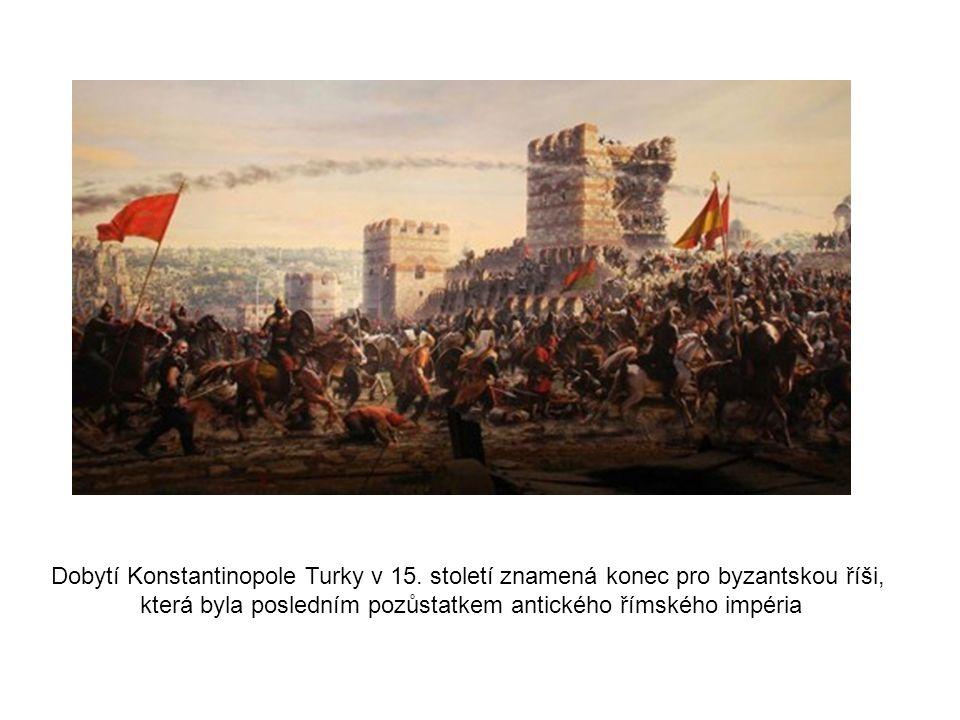 která byla posledním pozůstatkem antického římského impéria