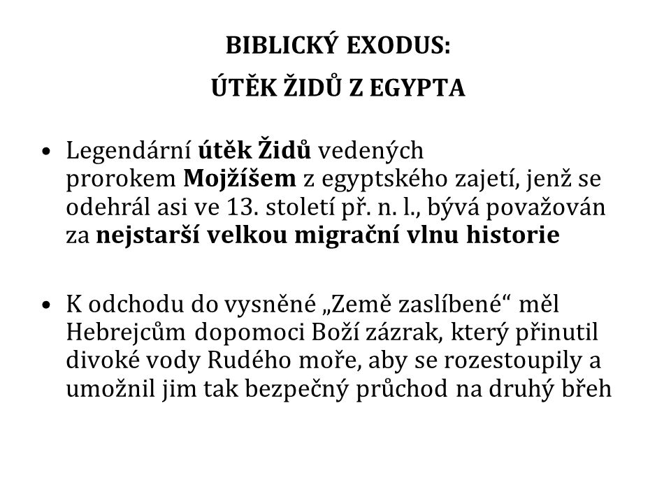 BIBLICKÝ EXODUS: ÚTĚK ŽIDŮ Z EGYPTA