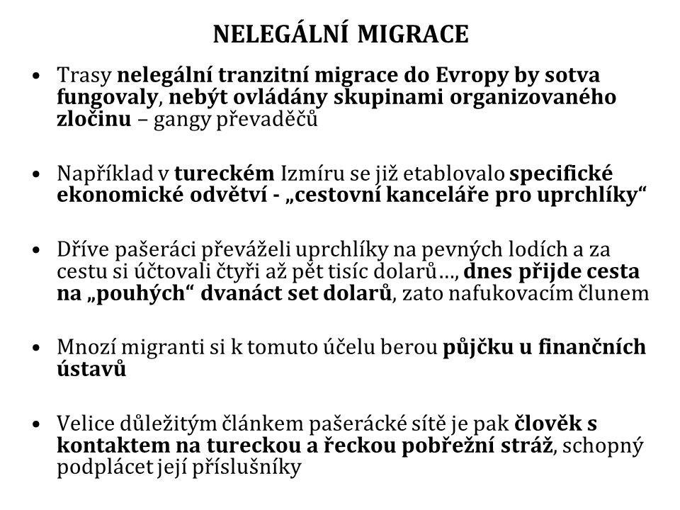NELEGÁLNÍ MIGRACE Trasy nelegální tranzitní migrace do Evropy by sotva fungovaly, nebýt ovládány skupinami organizovaného zločinu – gangy převaděčů.
