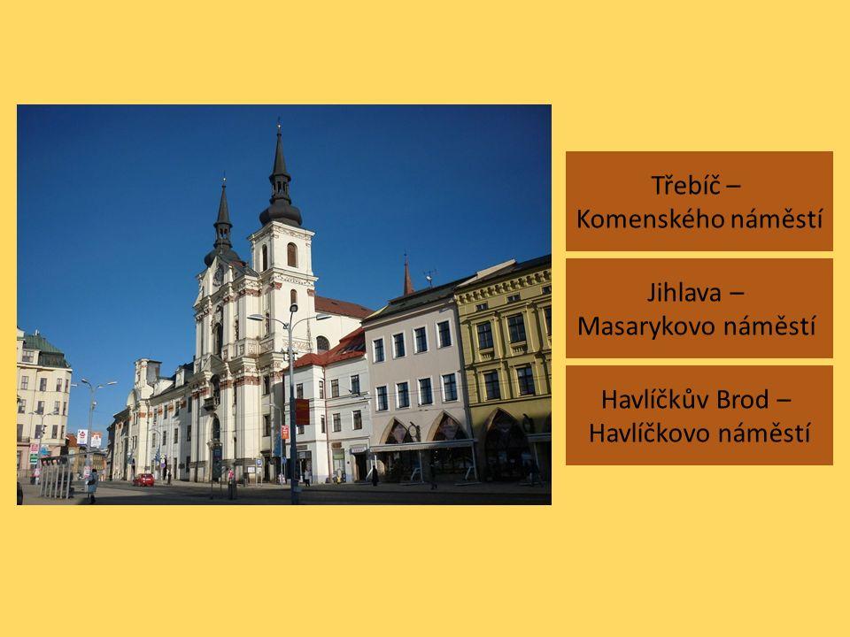 Třebíč – Komenského náměstí Jihlava – Masarykovo náměstí Havlíčkův Brod – Havlíčkovo náměstí