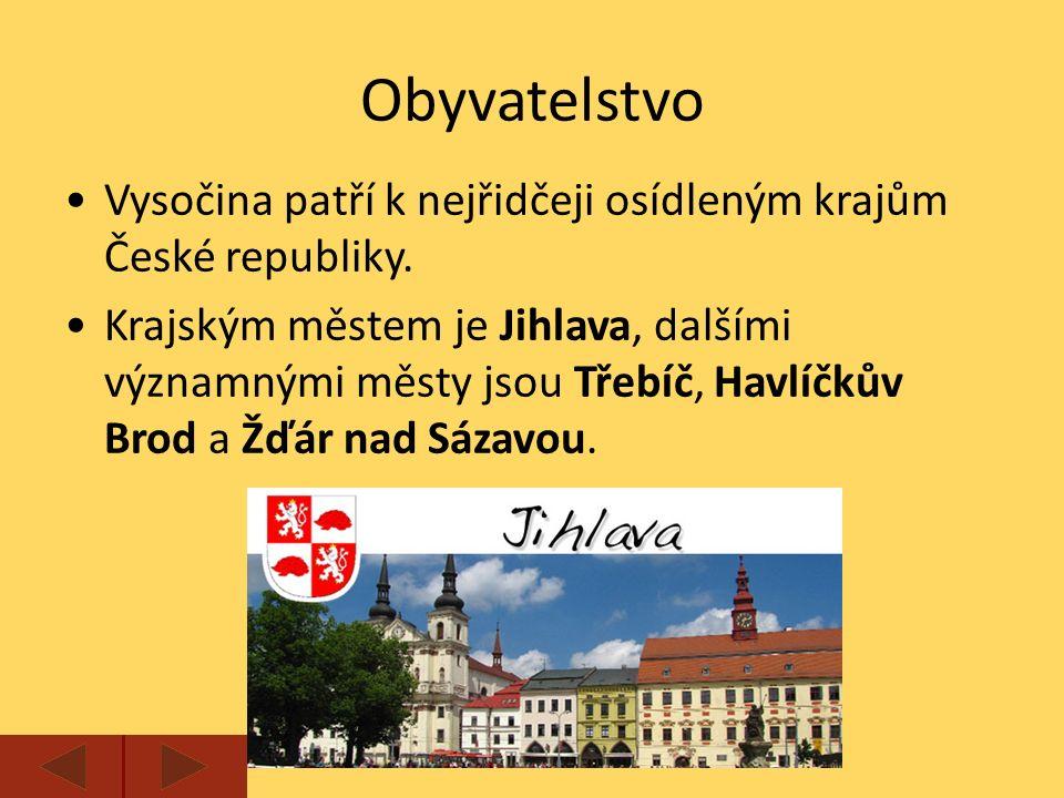 Obyvatelstvo Vysočina patří k nejřidčeji osídleným krajům České republiky.