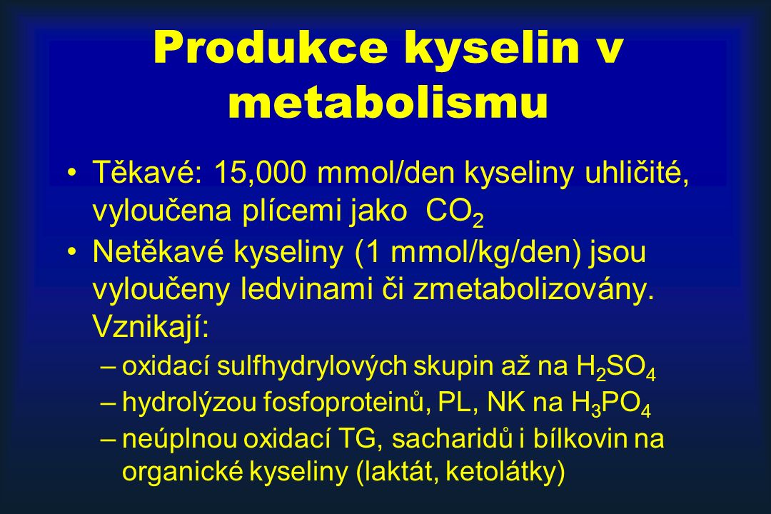 Produkce kyselin v metabolismu